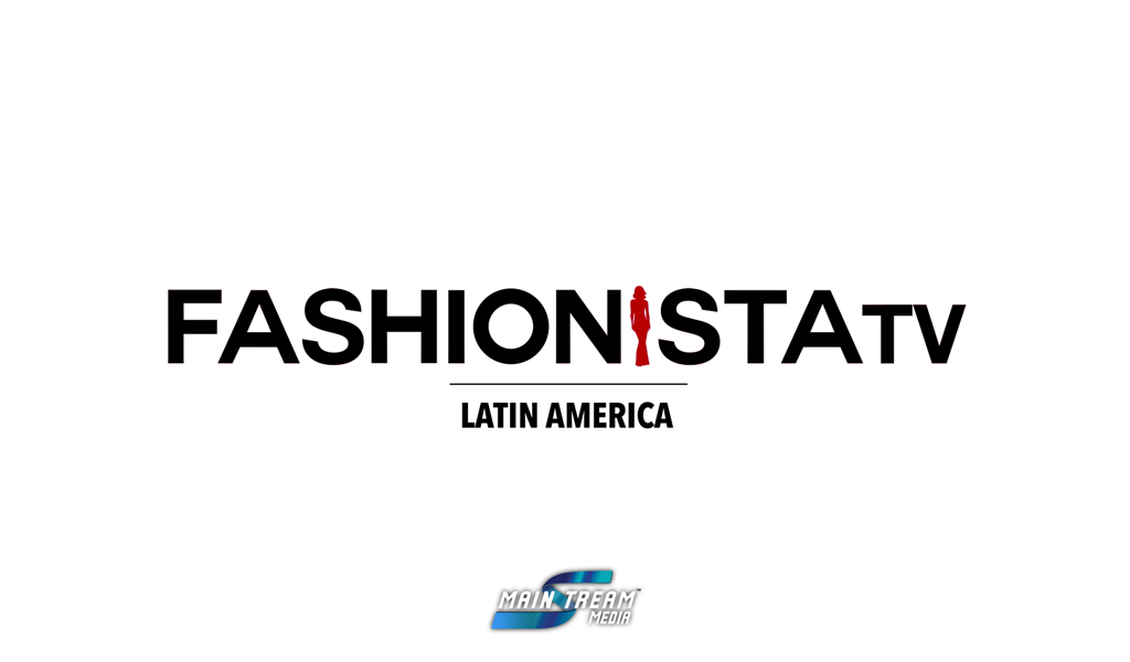 FashionistaTV Latin America